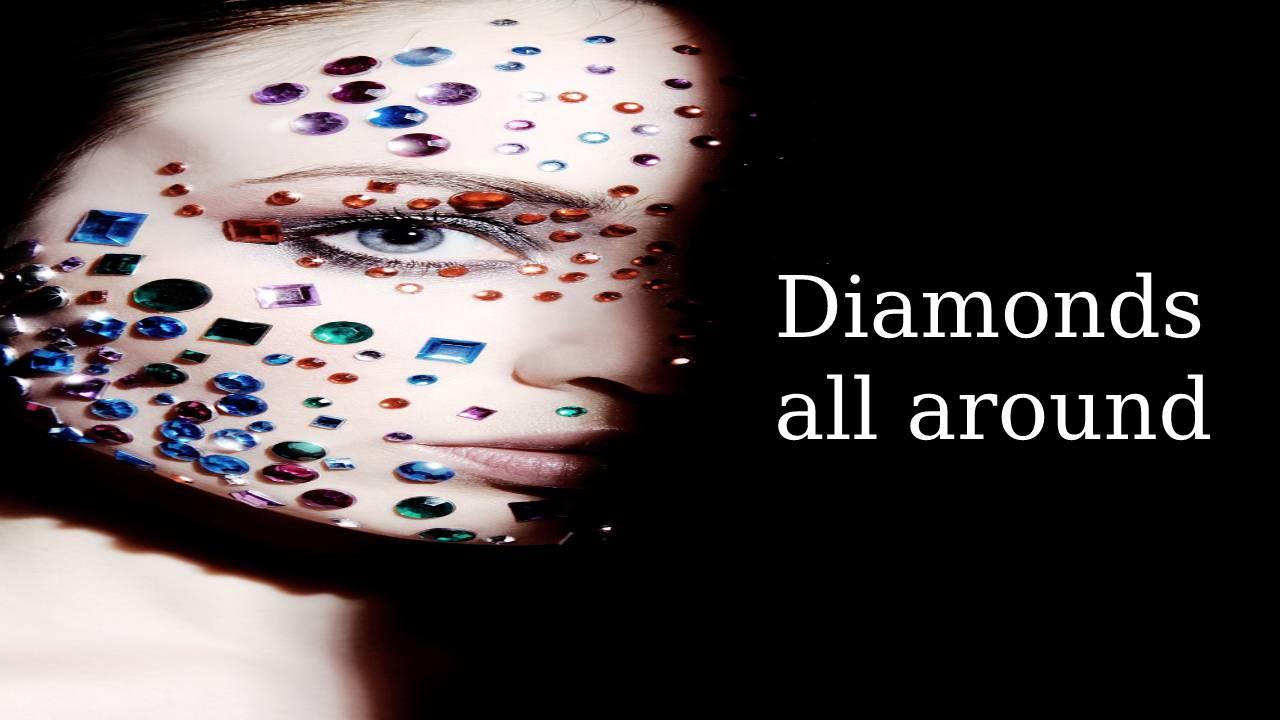 Diamonds all around