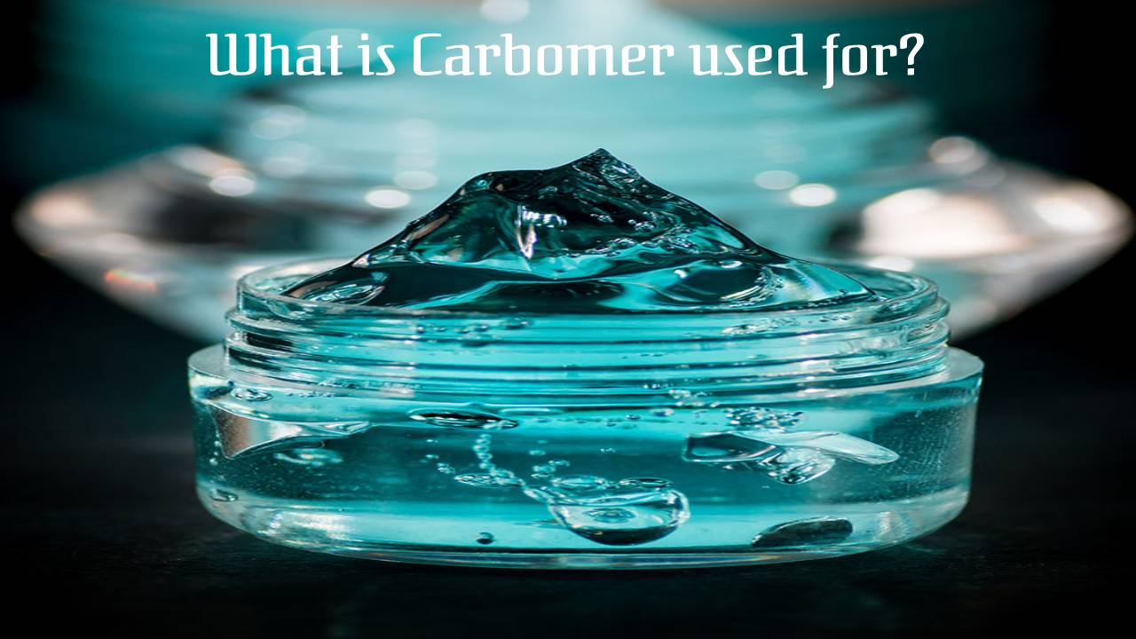 What is Carbomer used for